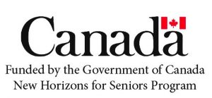 Canada Logo - Funded by the Government of Canada New Horizons for Seniors Program