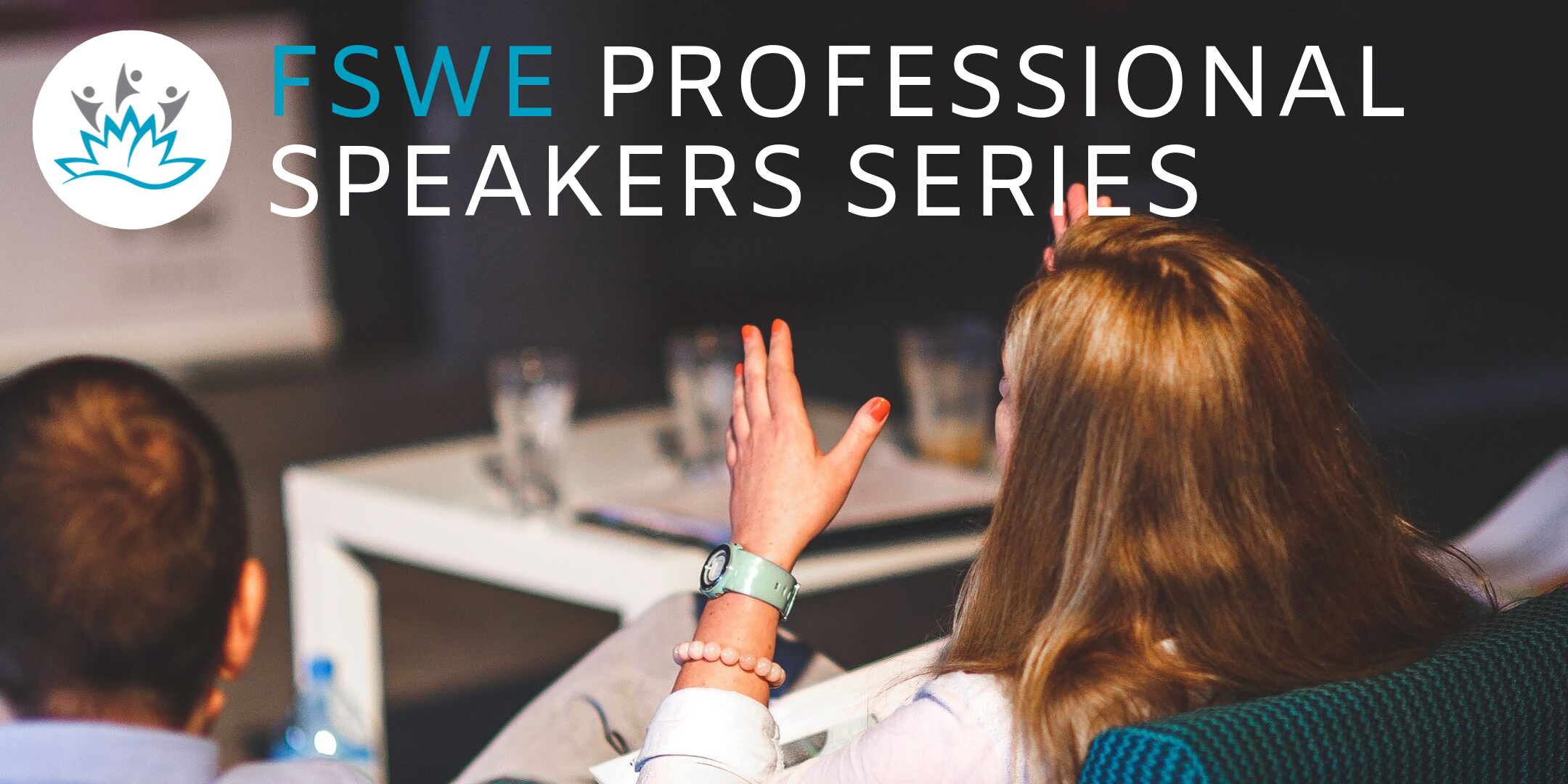 FSWE Professional Speakers Series Title and picture of people at a meeting